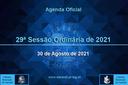29ª Sessão Ordinária 2021 - 30/08/2021
