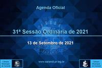31ª Sessão Ordinária 2021 - 13/09/2021