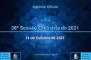 36ª Sessão Ordinária 2021 - 19/10/2021