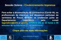 Sessão Solene - Credenciamento Imprensa