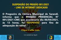 SUSPENSÃO DO PREGÃO 001/2021 - LINK DE INTERNET DEDICADO