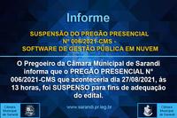 SUSPENSÃO DO PREGÃO PRESENCIAL Nº 006/2021-CMS - SOFTWARE DE GESTÃO PÚBLICA EM NUVEM